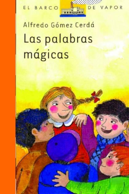Las Palabras Mágicas – Alfredo Gómez Cerdá