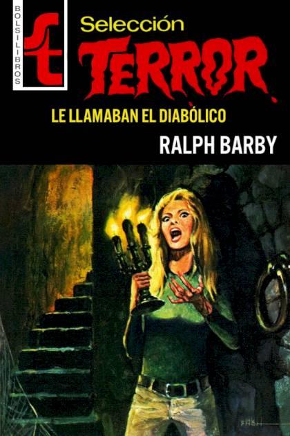 Le llamaban el Diabólico Ralph Barby » Pangea Ebook