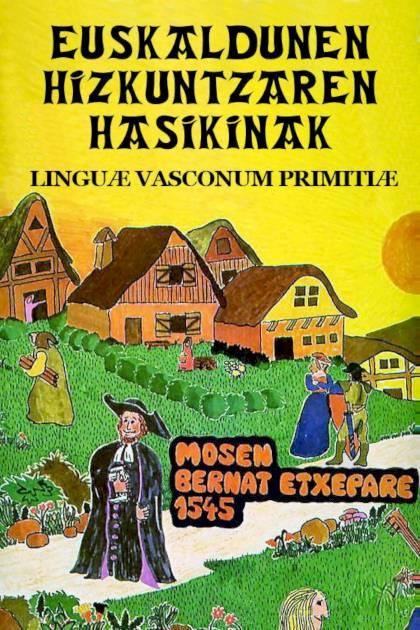 Linguæ Vasconum Primitiæ es Bernat Etxepare » Pangea Ebook