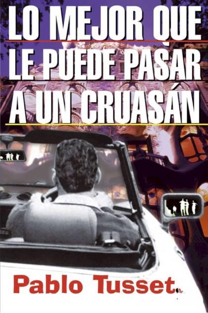 Lo mejor que le puede pasar a un cruasán Pablo Tusset » Pangea Ebook