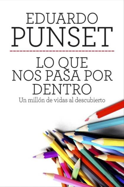 Lo que nos pasa por dentro Eduardo Punset » Pangea Ebook