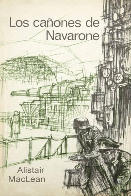 Los cañones de Navarone Alistair MacLean » Pangea Ebook