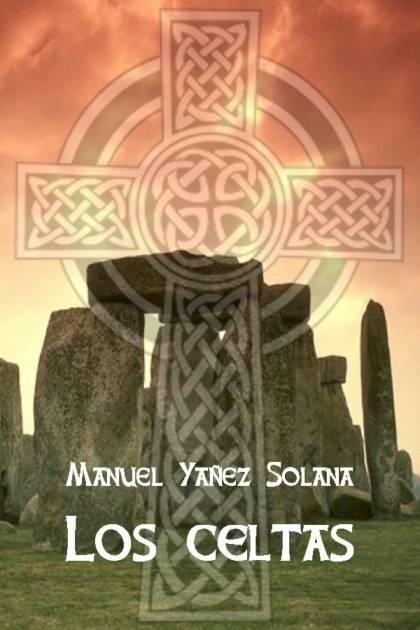 Los celtas Manuel Yáñez Solana » Pangea Ebook