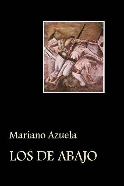 Los de abajo Mariano Azuela » Pangea Ebook