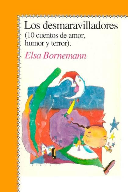 Los desmaravilladores Elsa Bornemann » Pangea Ebook