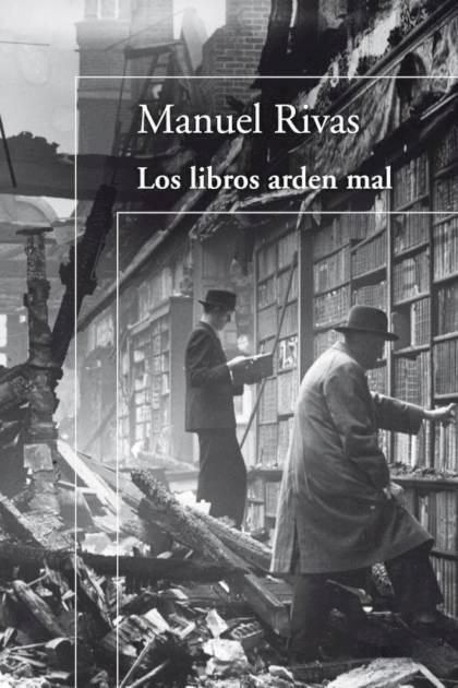 Los libros arden mal Manuel Rivas » Pangea Ebook