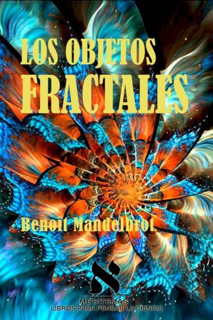 Los objetos fractales Benoît Mandelbrot » Pangea Ebook