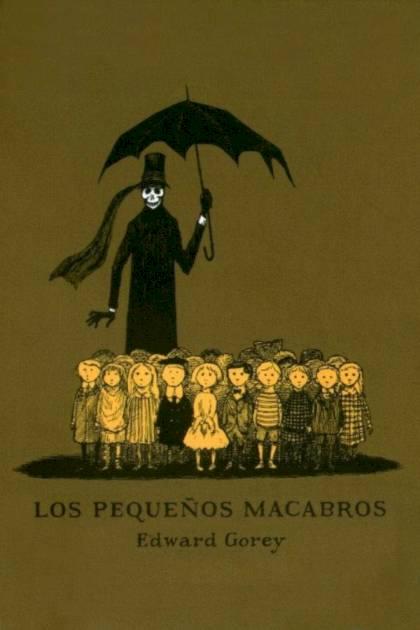 Los pequeños macabros Edward Gorey » Pangea Ebook