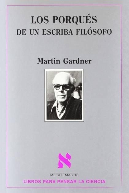 Los porqués de un escriba filósofo Martin Gardner » Pangea Ebook