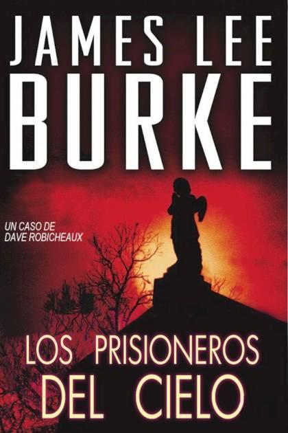 Los prisioneros del cielo James Lee Burke » Pangea Ebook