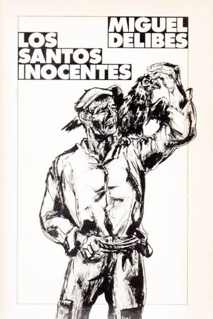 Los santos inocentes Miguel Delibes » Pangea Ebook