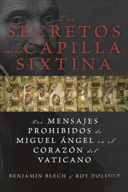 Los secretos de la capilla Sixtina Benjamin Blech » Pangea Ebook