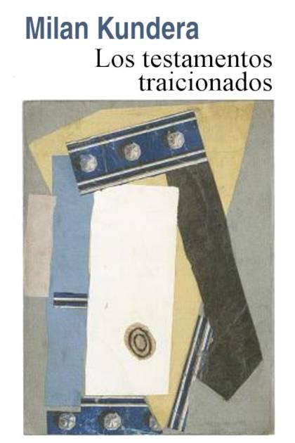 Los testamentos traicionados Milan Kundera » Pangea Ebook