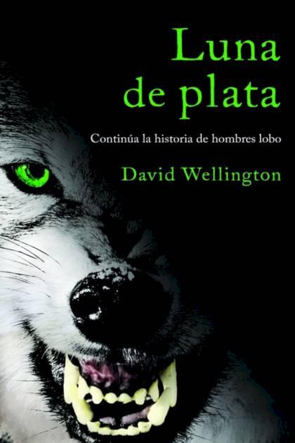 Luna de plata David Wellington » Pangea Ebook