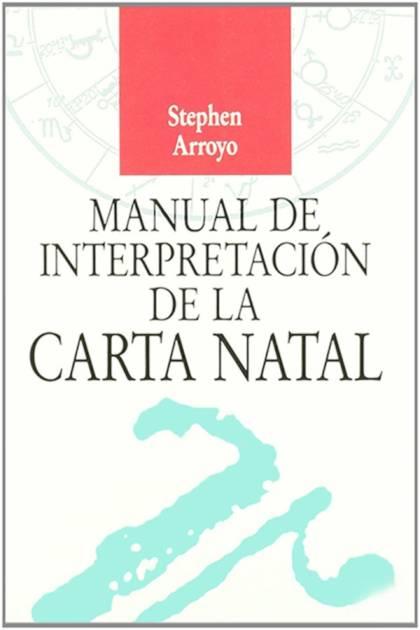 Manual de interpretación de la carta natal Stephen Arroyo » Pangea Ebook
