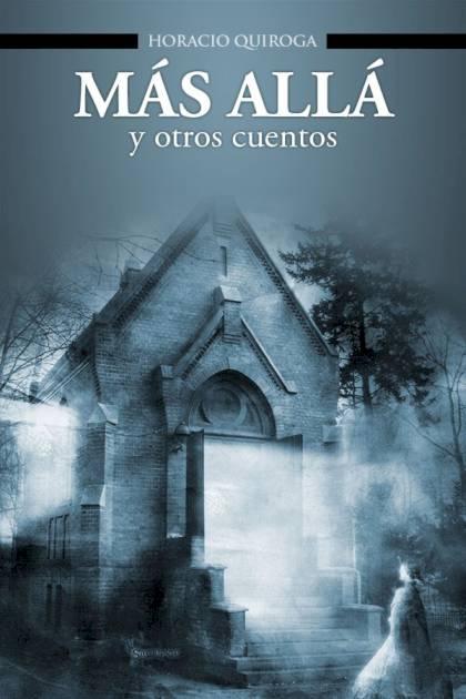 Más allá Horacio Quiroga » Pangea Ebook