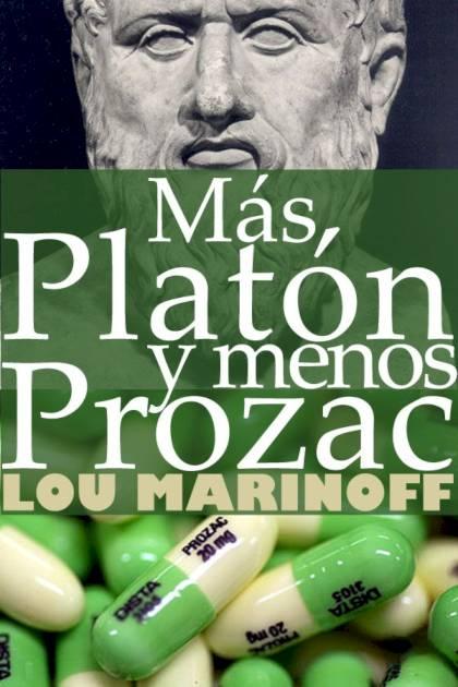 Más Platón y menos Prozac Lou Marinoff » Pangea Ebook