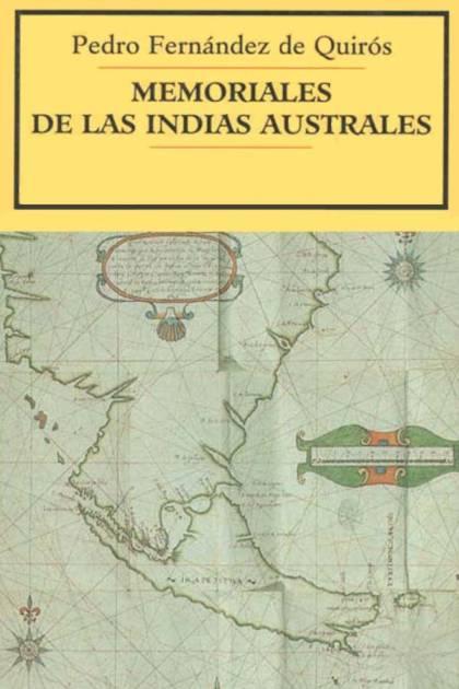 Memoriales de las Indias Australes Pedro Fernández de Quirós » Pangea Ebook