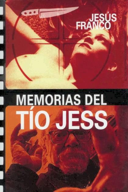 Memorias del tío Jess Jesús Franco » Pangea Ebook