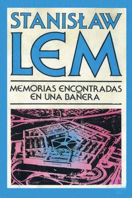 Memorias encontradas en una bañera Stanislaw Lem » Pangea Ebook