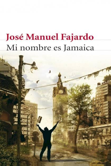 Mi nombre es Jamaica José Manuel Fajardo » Pangea Ebook