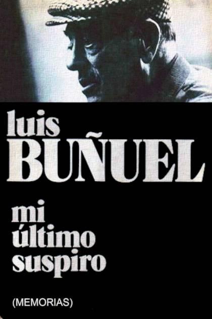 Mi último suspiro Luis Buñuel » Pangea Ebook