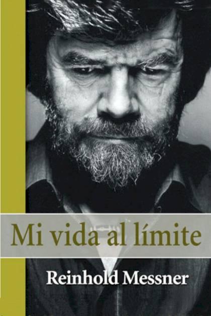 Mi vida al límite Reinhold Messner » Pangea Ebook