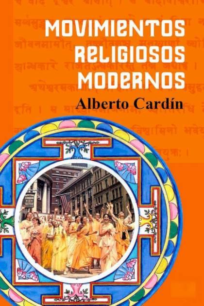 Movimientos religiosos modernos Benigno Alberto Cardín Garay » Pangea Ebook