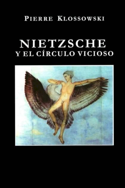 Nietzsche y el círculo vicioso Pierre Klossowski » Pangea Ebook