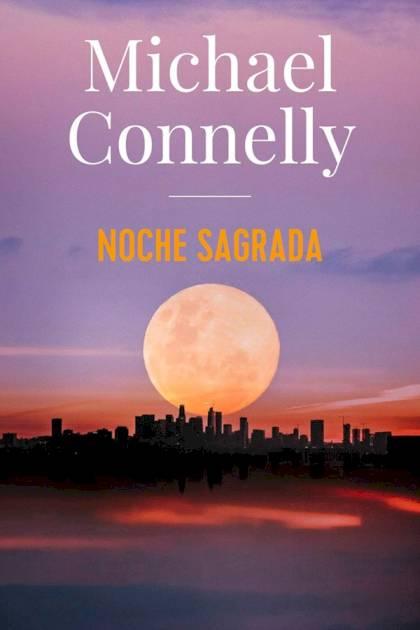 Noche sagrada Michael Connelly » Pangea Ebook