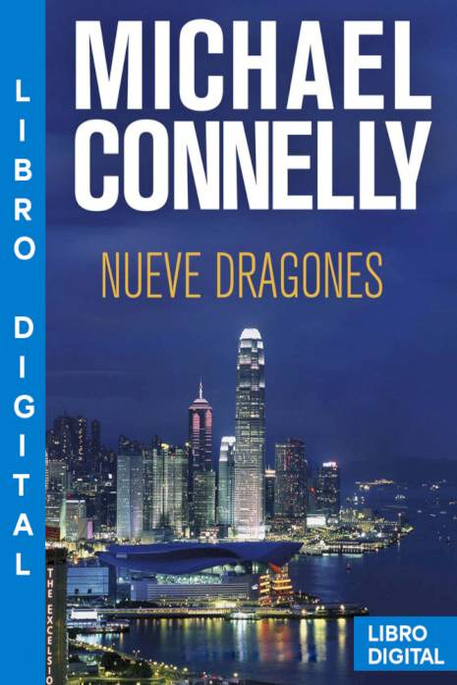 Nueve dragones Michael Connelly » Pangea Ebook