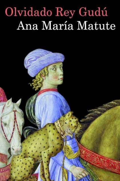 Olvidado rey Gudú Ana María Matute » Pangea Ebook