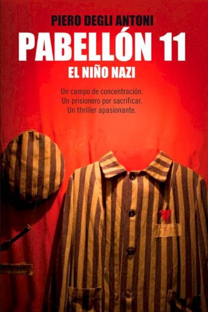 Pabellón 11 El niño nazi Piero Degli Antoni » Pangea Ebook