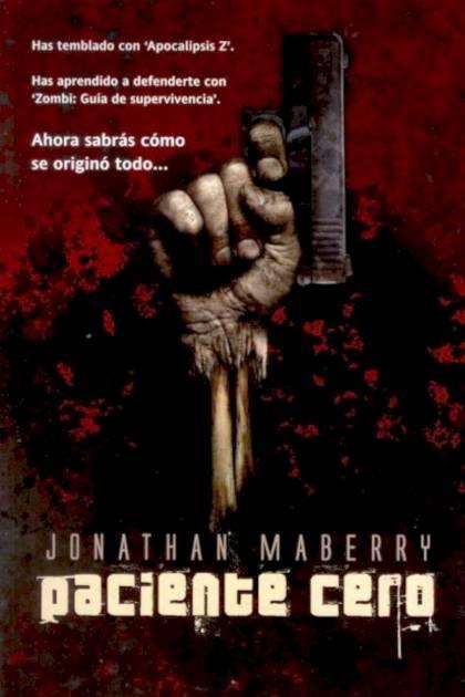 Paciente Cero Jonathan Maberry » Pangea Ebook