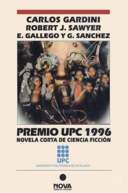Premio UPC 1996 Novela Corta de Ciencia Ficción Carlos Gardini » Pangea Ebook