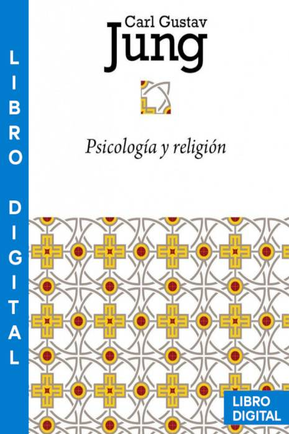 Psicología y religión Carl Gustav Jung » Pangea Ebook