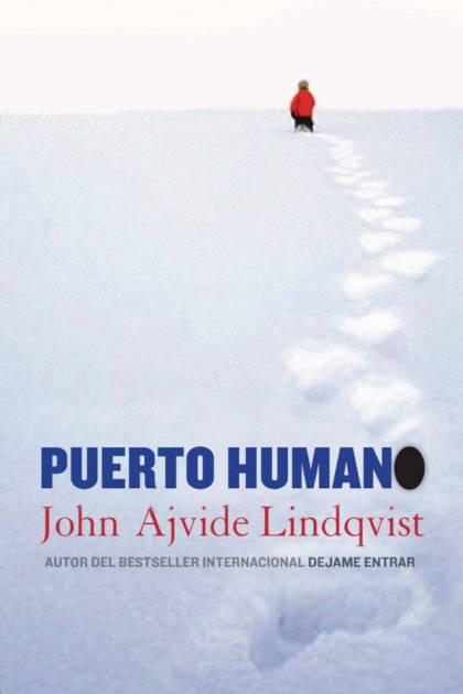 Puerto humano John Ajvide Lindqvist » Pangea Ebook