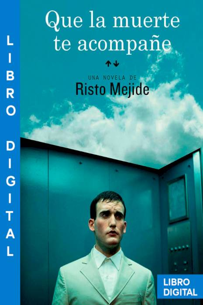 Que la muerte te acompañe Risto Mejide » Pangea Ebook