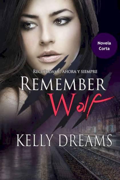 Remember Wolf Kelly Dreams » Pangea Ebook
