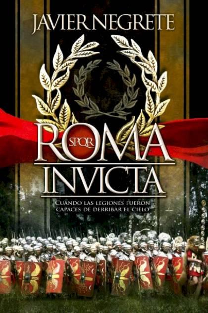 Roma Invicta – Javier Negrete