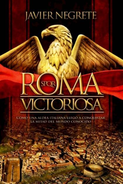 Roma Victoriosa Javier Negrete » Pangea Ebook