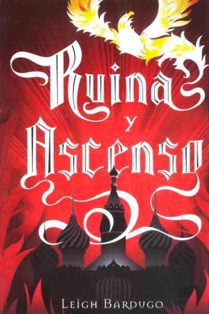 Ruina y ascenso Leigh Bardugo » Pangea Ebook