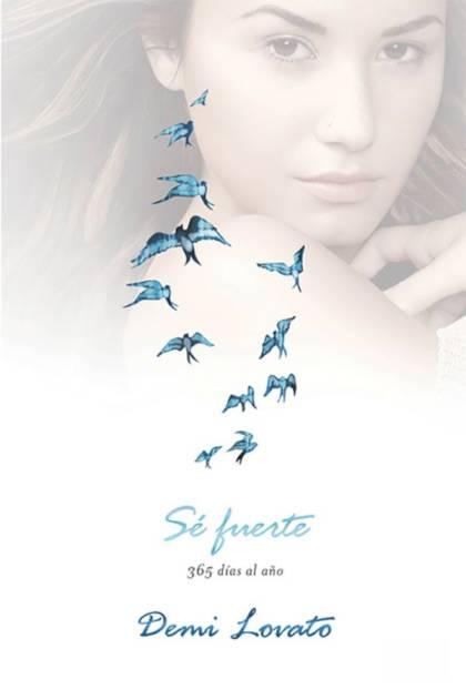 Sé fuerte Demi Lovato » Pangea Ebook