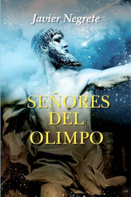Señores del Olimpo Javier Negrete » Pangea Ebook