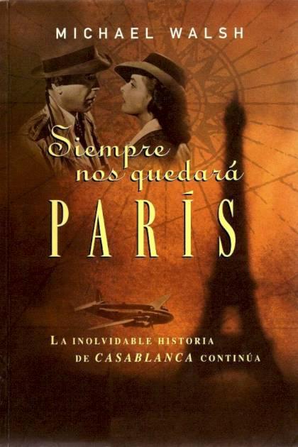 Siempre nos quedará París Michael Walsh » Pangea Ebook