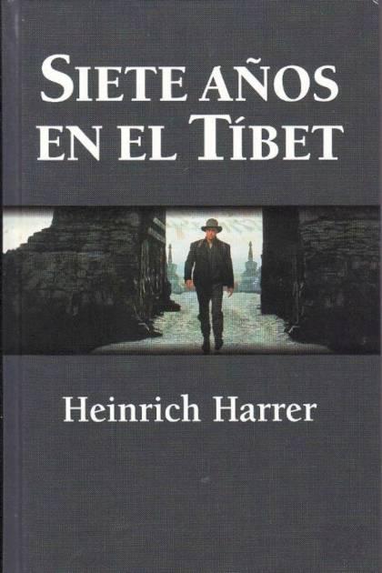 Siete años en el Tíbet Heinrich Harrer » Pangea Ebook