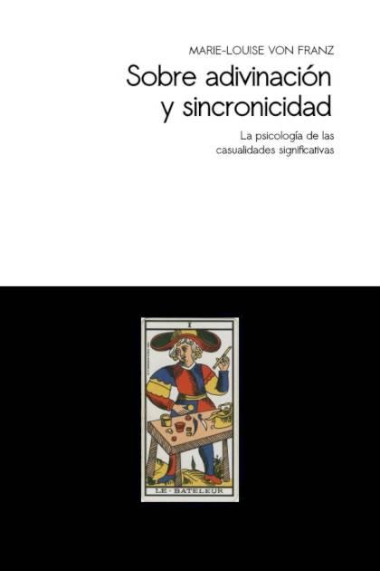 Sobre adivinación y sincronicidad MarieLouise von Franz » Pangea Ebook