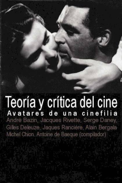 Teoría y crítica del cine Antoine De Baecque » Pangea Ebook