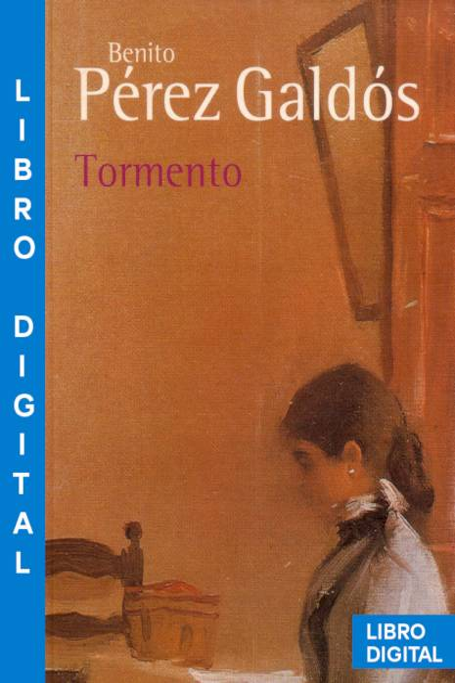 Tormento Benito Pérez Galdós » Pangea Ebook