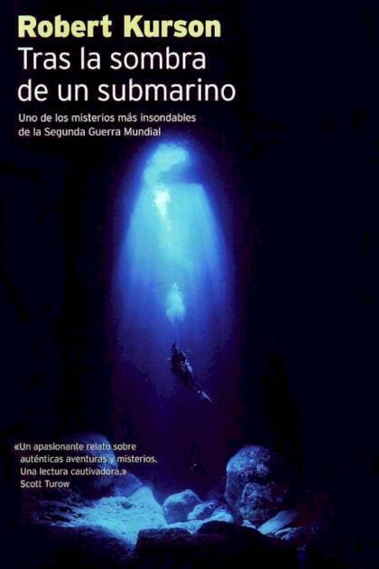 Tras la sombra de un submarino Robert Kurson » Pangea Ebook